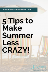 5 Tips to Make Summer Less Crazy