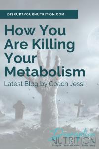 Killing Metabolism