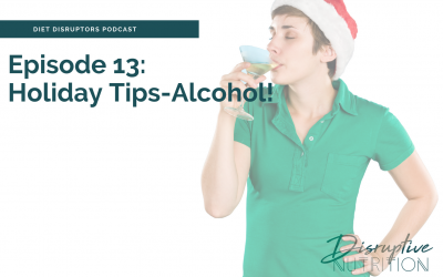 Episode 13: Holiday Tips: Alcohol