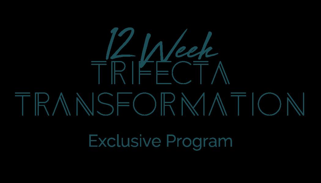 Trifecta Transformation