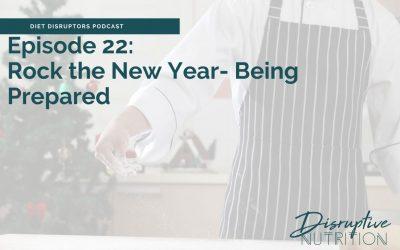 Episode 22: Being Prepared